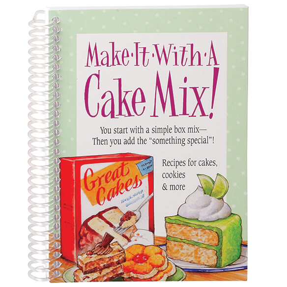 Make It With a Cake Mix Cookbook
